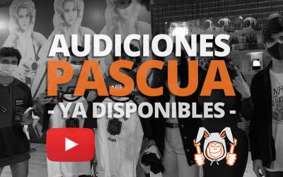 Las AUDICIONES de PASCUA ¡YA DISPONIBLES en YOUTUBE!